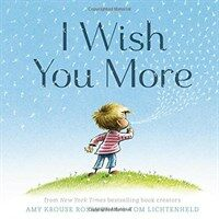 I Wish You More (Encouragement Gifts for Kids, Uplifting Books for Graduation) (Hardcover)
