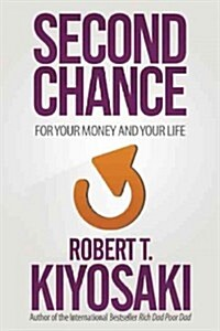 Second Chance: For Your Money, Your Life and Our World (Paperback)