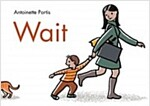 Wait (Hardcover)