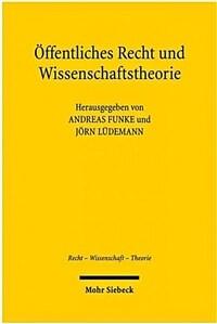 Öffentliches Recht und Wissenschaftstheorie