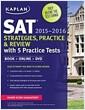 [중고] Kaplan SAT Strategies, Practice, and Review 2015-2016 with 5 Practice Tests: Book + Online + DVD [With DVD] (Paperback, 3, Edition, Third)