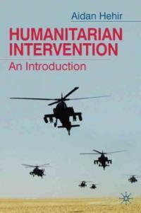 Humanitarian intervention : an introduction