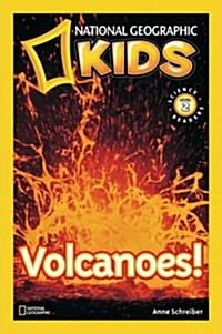 National Geographic Readers: Volcanoes! (Paperback)