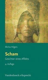 Scham : Gesichter eines Affekts : mit einer Tabelle 3., uberarb. Aufl