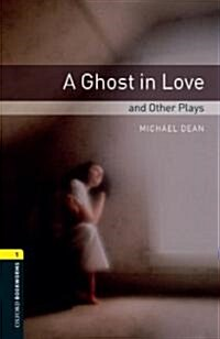Oxford Bookworms Library: Level 1:: A Ghost in Love and Other Plays audio CD pack (Paperback)