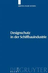 Designschutz in der Schiffbauindustrie