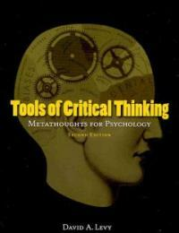 Tools of critical thinking : metathoughts for psychology 2nd ed