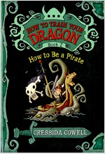 How to Train Your Dragon: How to Be a Pirate (Paperback)