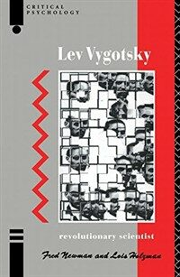 Lev Vygotsky : revolutionary scientist