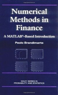 Numerical methods in finance : a MATLAB-based introduction