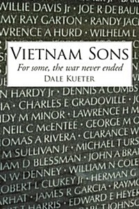 Vietnam Sons: For Some, the War Never Ended (Paperback)