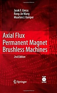 Axial Flux Permanent Magnet Brushless Machines (Hardcover, 2)