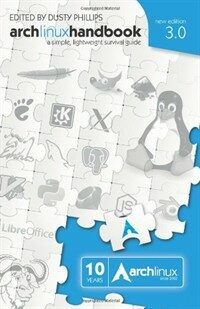 Arch Linux handbook 3.0 : a simple, lightweight survival guide