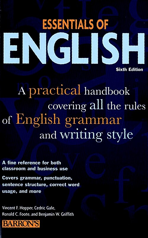 Essentials of English: A Practical Handbook Covering All the Rules of English Grammar and Writing Style (Paperback, 6)