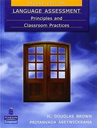 Language assessment : principles and classroom practices 2nd ed