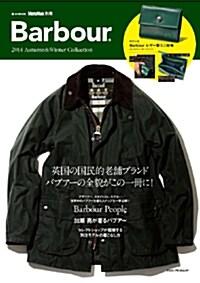MonoMax別冊 Barbour 2014 Autumn&Winter Collection (e-MOOK 寶島社ブランドムック) (大型本)