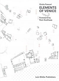 Elements of Venice (Paperback)