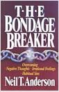 [중고] The Bondage Breaker: Overcoming Negative Thoughts, Irrational Feelings, Habitual Sins (Paperback, Adult)