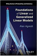 Foundations of Linear and Generalized Linear Models (Hardcover)