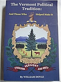 Vermont Political Tradition (Paperback, 2nd)