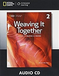 Weaving It Together 2 Audio CD 4e (Audio CD)