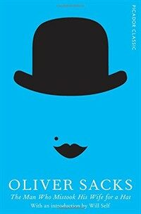 The Man Who Mistook His Wife for a Hat (Paperback, 영국판)