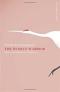 The Woman Warrior (Paperback)