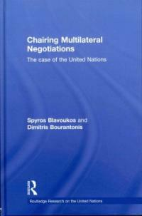 Chairing multilateral negotiations : the case of the United Nations
