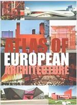 Atlas of European Architecture (Hardcover)