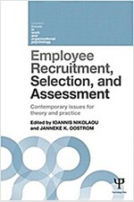 Employee Recruitment, Selection, and Assessment : Contemporary Issues for Theory and Practice (Paperback)