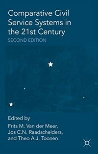 Comparative civil service systems in the 21st century 2nd ed
