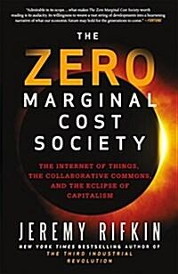 The Zero Marginal Cost Society (Paperback)