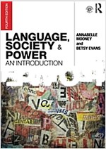 Language, Society and Power : An Introduction (Paperback, 4 New edition)