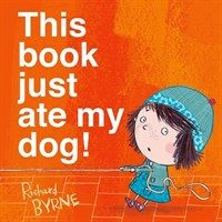 This Book Just Ate My Dog! (Paperback)