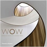 Wow : Experiential Design for a Changing World (Hardcover)