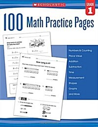 100 Math Practice Pages: Grade 1 (Paperback)