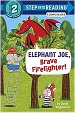 Elephant Joe, Brave Firefighter! (Paperback)