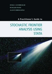 A Practitioner's Guide to Stochastic Frontier Analysis Using Stata (Paperback)
