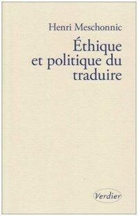 Éthique et politique du traduire