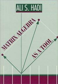 Matrix algebra as a tool