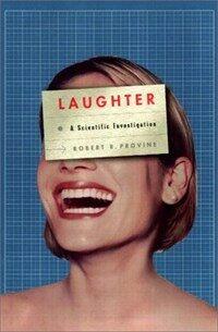 Laughter : a scientific investigation