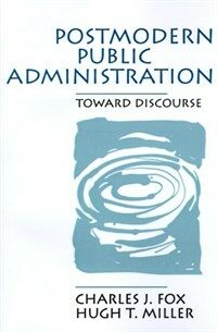 Postmodern public administration : toward discourse