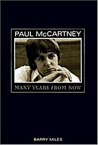 Paul McCartney: Many Years from Now (Paperback, 1st American ed)
