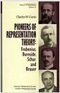 Pioneers of Representation Theory (Paperback)