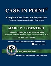 Case in Point: Complete Case Interview Preparation (Paperback, 8)