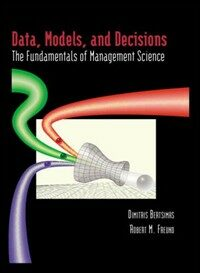 Data, models, and decisions : the fundamentals of management science