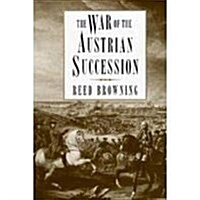 The War of the Austrian Succession (Hardcover, 1st Ed.(U.S.))
