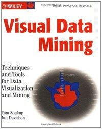 Visual data mining : techniques and tools for data visualization and mining