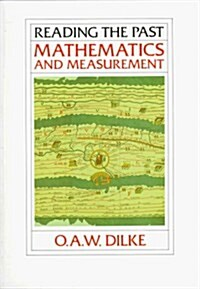 Mathematics and Measurement (Reading the Past, Vol. 2) (Paperback, 3rd Impression, 1993)