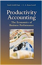 Productivity Accounting : The Economics of Business Performance (Hardcover)